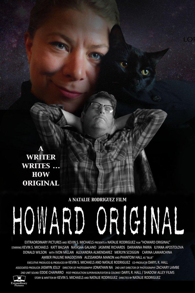 "New #poster for ""Howard Original"" @HowardOriginal1   Starring Kevin Michaels,  Katt Balsan (@KattBalsan), Natasha Galano (@NatashaGalano), and Phantom Hall  #catsofinstagram #CatsOfTwitter #movieposter #MoviePosterspic.twitter.com/HA4zoeWDMv"