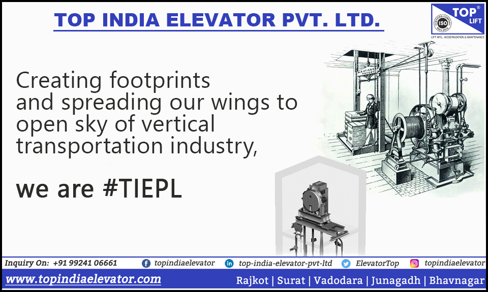 We are there, where you need usSolution to all your vertical transportation needs# TIEPL #Footprints #Vertical #Transportation #Industry #Creating&Spreading #Lift #Elevator #Elevatorkit #Manufacturer #Exporter