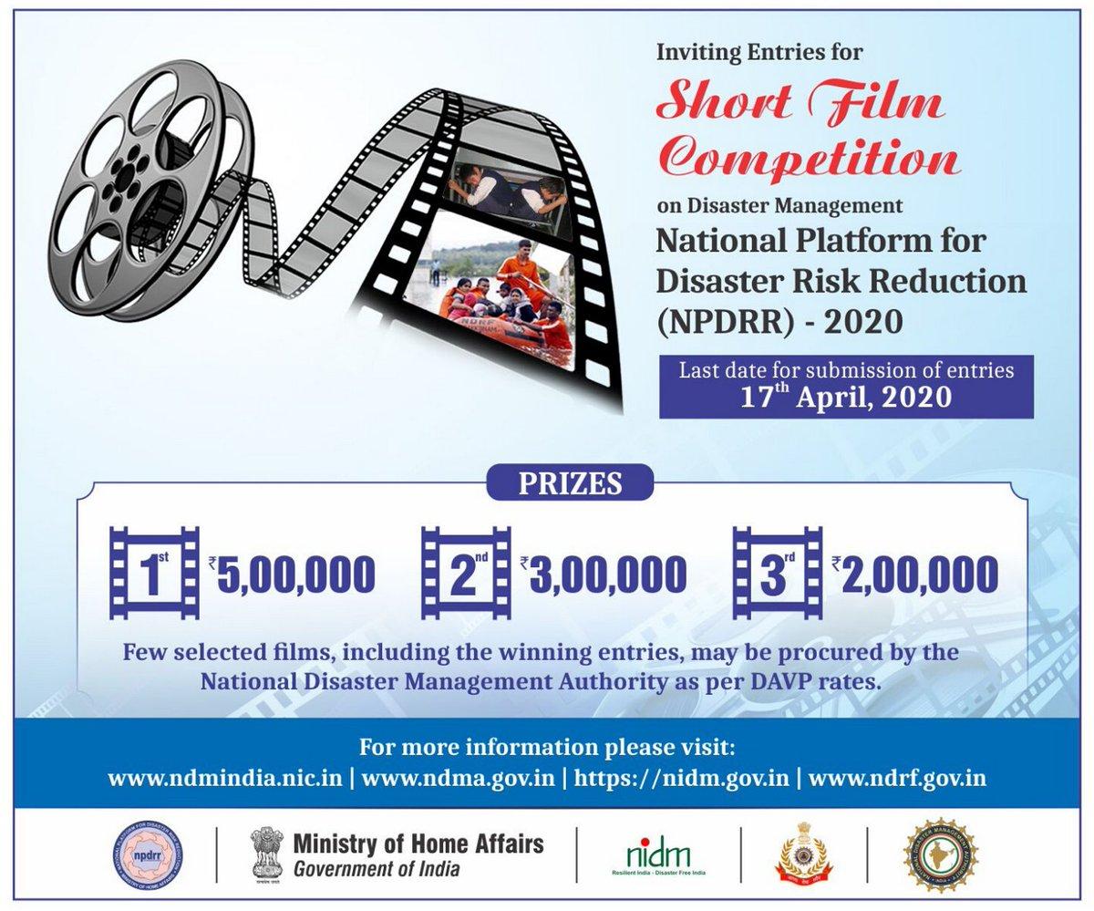 Inviting entries for Short Film Competition on Disaster Management 1st Prize - Rs. 5 lakhs! Last date - 17 April 2020 Visit - http://ndmindia.nic.in   http://ndma.gov.in   http://nidm.gov.in   http://ndrf.gov.in  @satyaprad1 @PIBHomeAffairs   #NPDRR2020  #DRRpic.twitter.com/NrNKTeaIJX