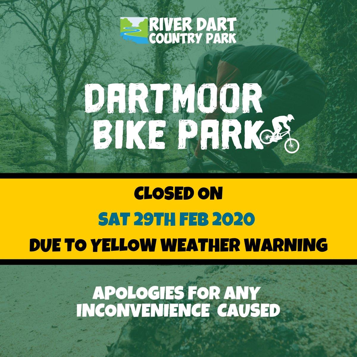 **WEATHER WARNING - DARTMOOR BIKE PARK CLOSURE NOTICE** Dartmoor Bike Park will be closed on Sat 29th February due to yellow weather warning.