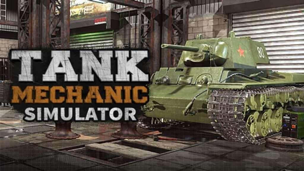 Tank Mechanic Simulator Download Free