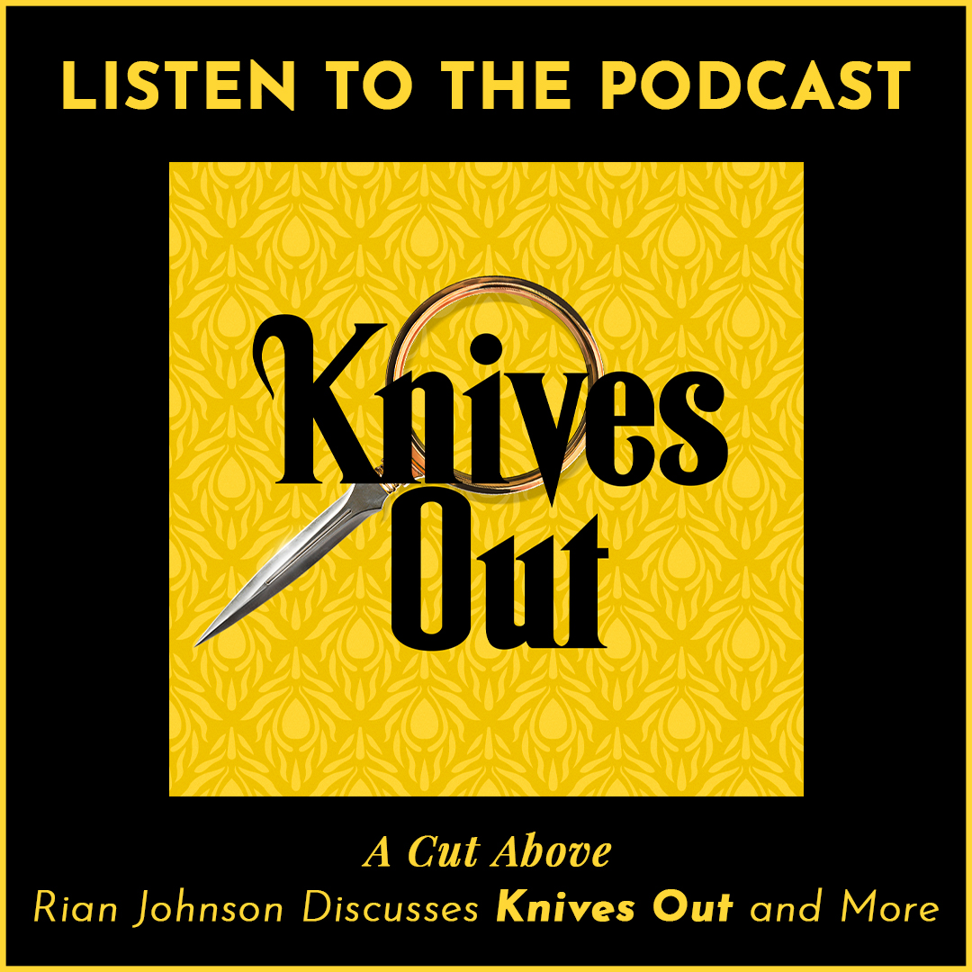 You saw the movie, now listen to the podcast as Rian Johnson discusses #KnivesOut and more.  https://bit.ly/384SlYd