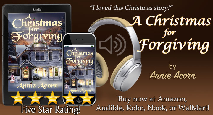 NEW RELEASE! A Christmas for Forgiving by @Annie_Acorn  Having trouble getting in the spirit? This one will do it! #MustRead #SmallTown #Family #Christmas #Dog #Kindle #Kobo #Nook #Walmart #BookBoost #IARTG #SNRTG #ASMSG #authorRT