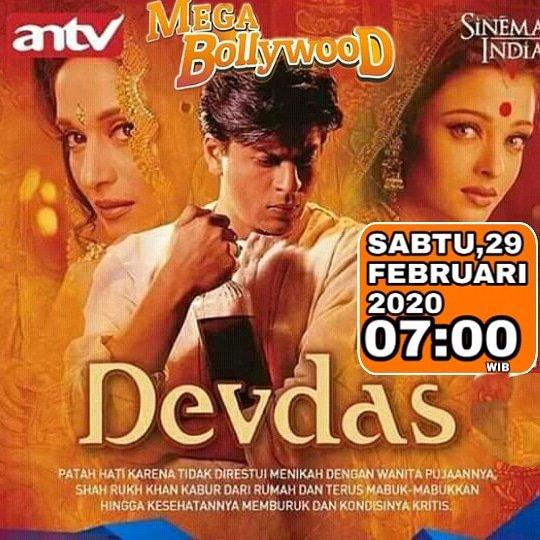 #MegaBollywoodANTV  #SinemaIndiaANTV  #Devdas  Sabtu,29 Februari 2020 pkl:07:00 WIB Hanya di @ANTVOfficial_  Dibintangi: @iamsrk  #Aishwaryaraibachchan @MadhuriDixit pic.twitter.com/iyPTJgOOw5