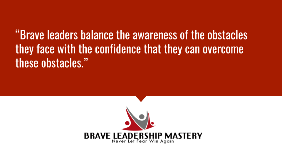 """""""Brave leaders balance the awareness of the obstacles they face with the confidence that they can overcome these obstacles."""" http://www.TonyBodoh.com #innovation #disruptivepic.twitter.com/iHLeZ4TZtx"""