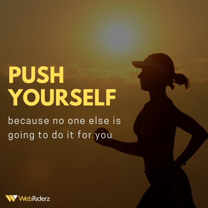 Push yourself because no one else is going to do it for you.  #happysaturday #motivationforlife #quotesdaily #inspiration #pushyourself #hardwork #itcompany #teamwork #webriderzpic.twitter.com/mCE4vDCh5W
