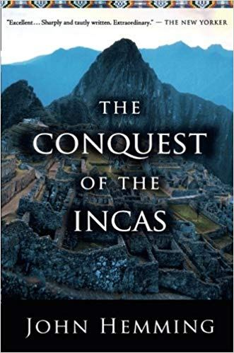 The Conquest of the Incas, by John Hemming - Book Review #Peru #travel #Incas #bookreview http://www.edslatintraveltips.com/the-conquest-of-the-incas-by-john-hemming-book-review/…
