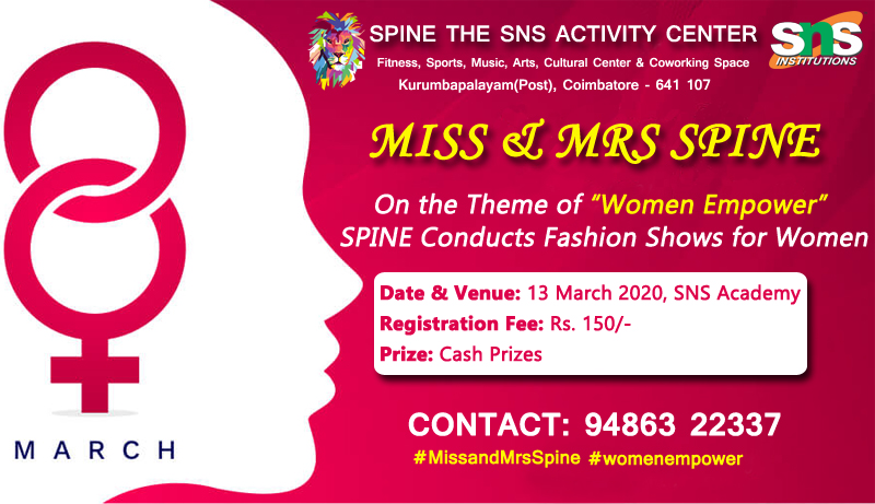 MISS & MRS SPINE FASHION SHOW  On the Theme of Women Empower SPINE Conducts Fashion for Women.   Date & Venue: 13 March 2020, SNS Academy Registration Fee: Rs. 150/- Contact: 94863 22337  #missandmrsspine #fashionshow #coimbatoreevents #spinepic.twitter.com/tr0rjv3PZv
