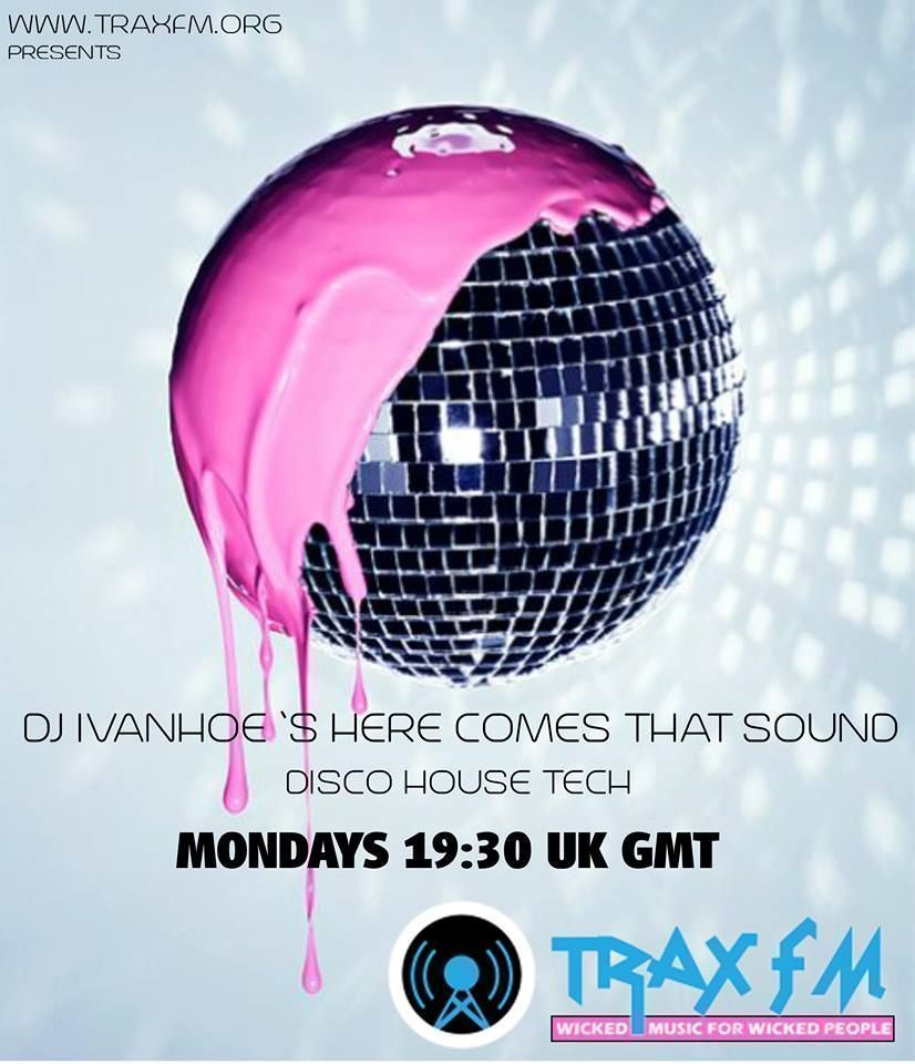 DJ Ivanhoe & The Here Comes That Sound Show From 7:30PM UK Time On https://buff.ly/2xzGt3B #traxfm #house #funkyhouse #discohouse #techhouse #inthemix Listen Here: https://buff.ly/2xzGt3B Free Trax FM Android App: https://buff.ly/2wdzE4Ipic.twitter.com/u7sm6PkZ4Y