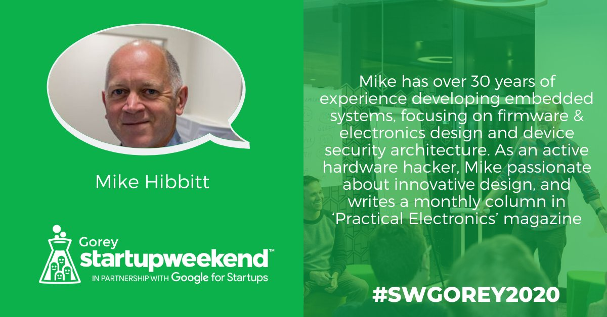 Mentor Announcement! Meet our mentor Mike Hibbitt, who brings over 30 years of experience developing embedded systems, focusing on firmware & electronics design and device security architecture. Sign up for Startup Weekend today!  http://bit.ly/SWGorey2020 #SWGorey2020pic.twitter.com/kcwaKIq9PE
