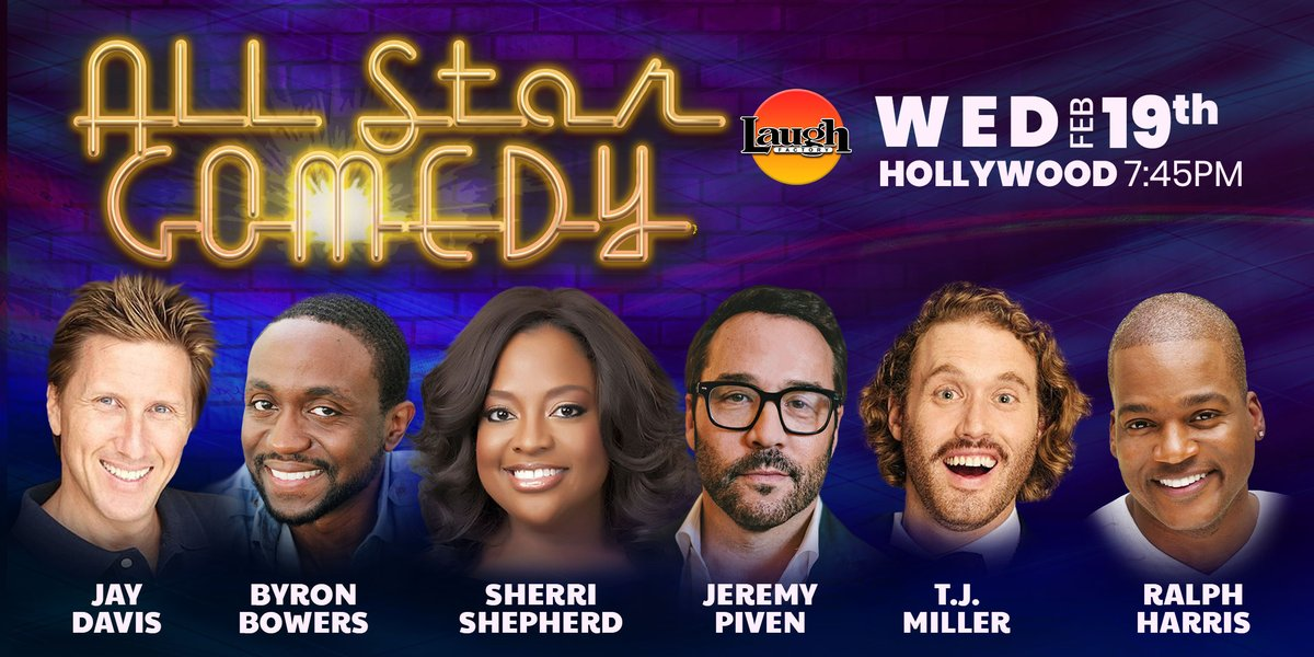Some #WednesdayWIsdom for you. Celebrate #humpdaaaaaayyyy with some #standupcomedy. See #entourage @jeremypiven, #SiliconValley @nottjmiller, #MrIglesias @SherriEShepherd, #HoneyBoy @byronbowers with @ralphharris, and @JayDavisComedy!  Tix -  http://bit.ly/All-StarComedyWED …pic.twitter.com/LMEROcYMsk