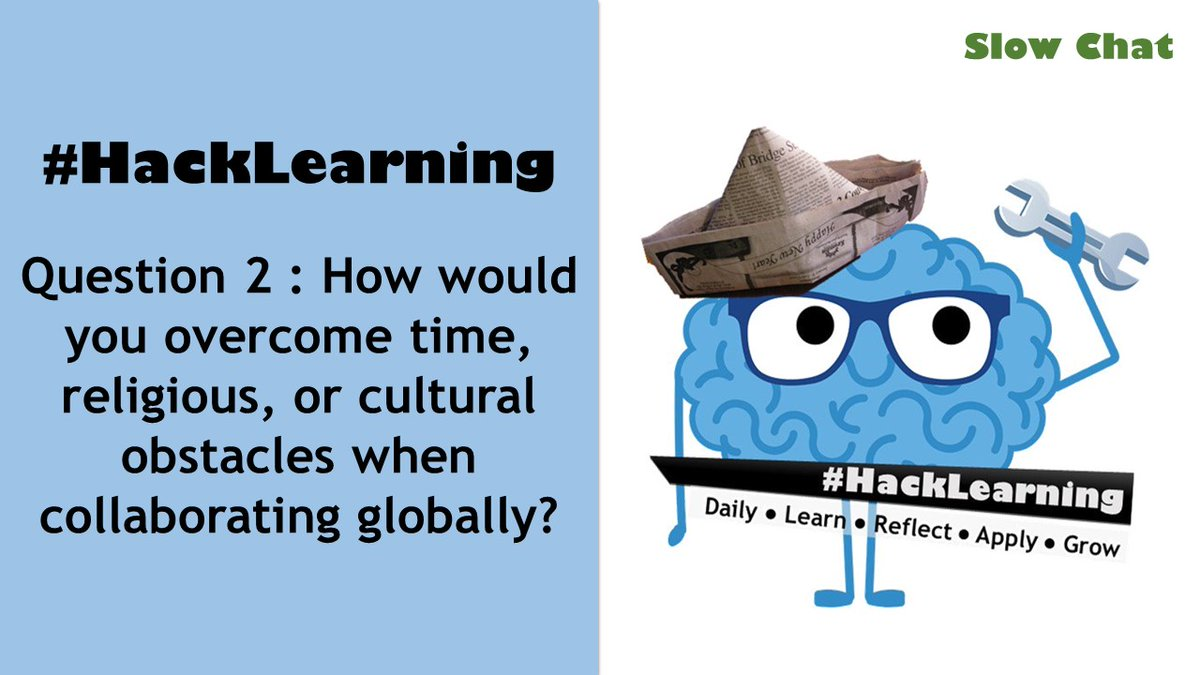 Q2 How would you overcome time, religious, or cultural obstacles when collaborating globally? #HackLearning @RandallSampson  @LaurenPorosoff @JessicaCabeen @leeannjung @TLBoudell @b_reamswpa @timwolffSSD @silversprings77 @biologygoddess @techamys @pomme_ed @D4Griffin3<br>http://pic.twitter.com/iWF4OzSjRN