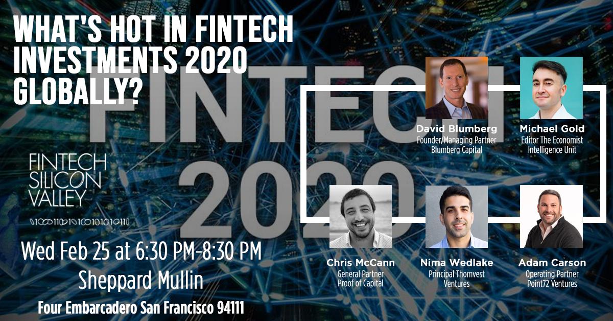 What's Hot in FinTech Investments 2020 Globally? #fintech2020 @mccannatron Partner @ProofofCapital @adamkcarson Partner Point72 Ventures @nimajw Principal @thomvest @davidblumberg Founder @BlumbergCapital @Michael_E_Gold Editor @TheEIU Feb 25 San Francisco https://fin.sv/384bav4pic.twitter.com/iqHbMdiAS1