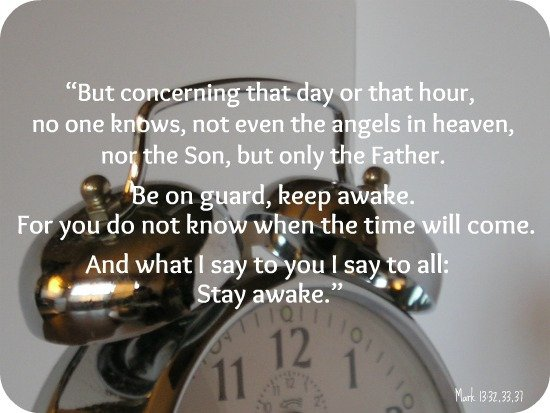 """""""But concerning that day or that hour, no one knows, not even the angels in heaven, nor the Son, but only the Father. Be on guard, keep awake. For you do not know when the time will come."""" Mark 13:32-33 ESV  #YAHUSHUA #JESUSCHRIST #JESUS #CHRIST #LORD #GOD #Day #Hour #Awake #Time"""