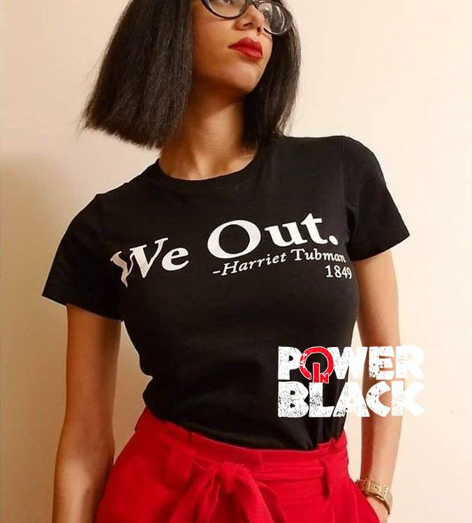 """We Out"" #tee #hoodie #tank! SHOP NOW at http://www.powerinblack.com ! . #harriettubman #undergroundrailroad #blackhistory #herstory #ourstory #documentyourdays #deeplyrooted #blackknowledge #weovercame #blackpower #blackunity #blackexcellence #blackowned #buyblackpic.twitter.com/VyuOzHCVpS"