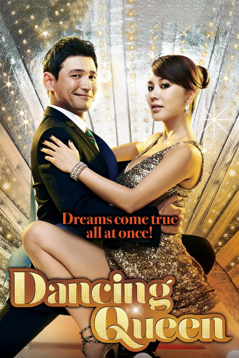 18) Dancing Queen Whats a mother with a dream to do when her husband wants to become the new city mayor? Become an idol of course! Love this film, really funny & silly with a nice message of pursuing your dreams no matter your age!