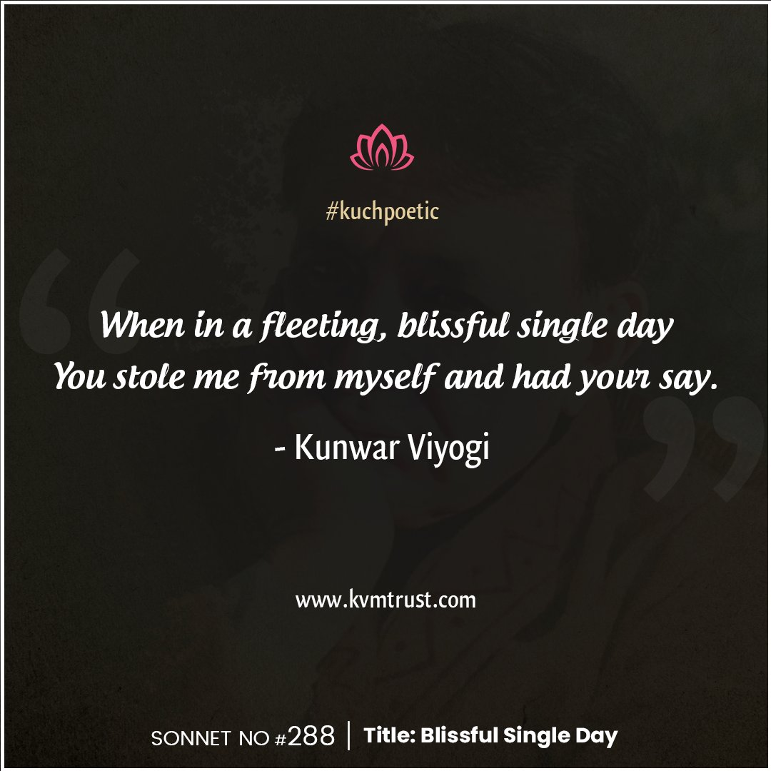 """FEBRUARY IS THE MONTH OF LOVE""  Quote of the day! ""When in a fleeting, blissful single day You stole me from myself and had your say."" - By Kunwar Viyogi.  For more quotes visit: https://kvmtrust.com/category/popular-quotes/ …  #love #february #lovequotes #loveTheme #KVMT #feelings #care #emotionspic.twitter.com/NVvlhI0Z6I"
