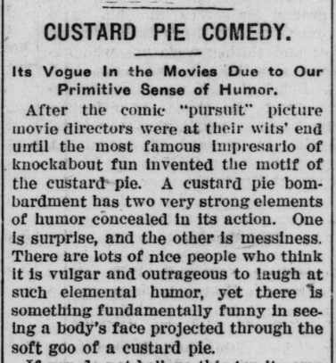 """It's true, """"there is something fundamentally funny in seeing a body's face projected through the soft goo of a custard pie."""" (1917) #ChronAmParty #GreatAmericanPieMonth #ChronAm http://ow.ly/QRLa50yphA9 #Wisconsin #WisconsinNews #WisconsinHistory WHS Image: http://ow.ly/30dX50yphA8pic.twitter.com/ZdlPMk3ERp"""