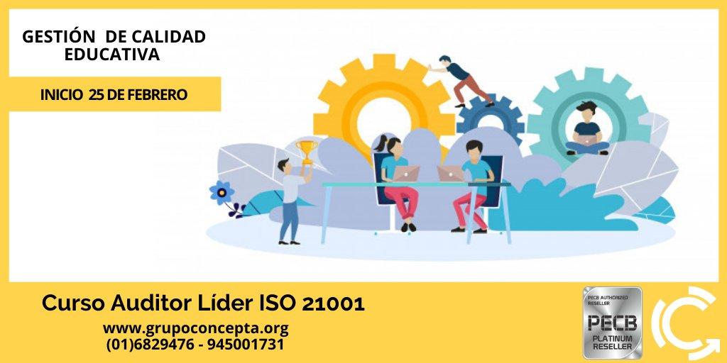 Curso Auditor Líder ISO 21001, Certificado por PECB - Canadá y operado en el Perú por CONCEPTA FORMACIÓN, único socio estratégico con la máxima categoría Distribuidor Platino.  @GrupoConcepta  Inicio: 25 de febreropic.twitter.com/akkdeqkPU4