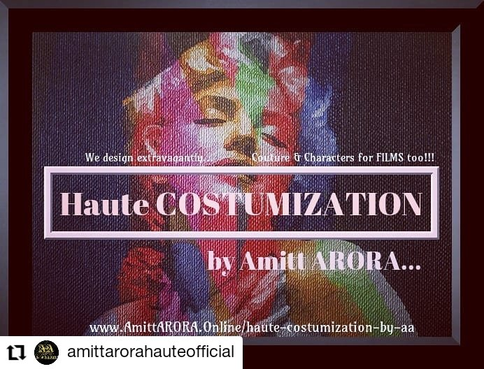 #Repost @amittarorahauteofficial • • • • • • *** Haute COSTUMIZATION™ by Amitt ARORA®. We design extravagantly Couture & Characters for FILMS too! #AmittARORA #HauteCostumization #AmittARORAHauteCostumization #Couture & #Characters for #Films & #TV #Hollywood & #Bollywood