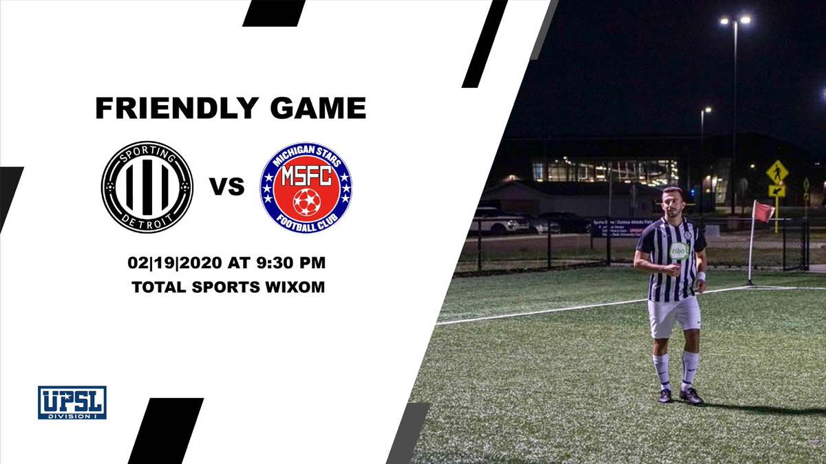 Replying to @SportingDetroit: ⚽ Sporting Detroit SC 🆚 Michigan Stars FC 📍 Total Sports Wixom ⏰2/19/2020 at 9:30 PM