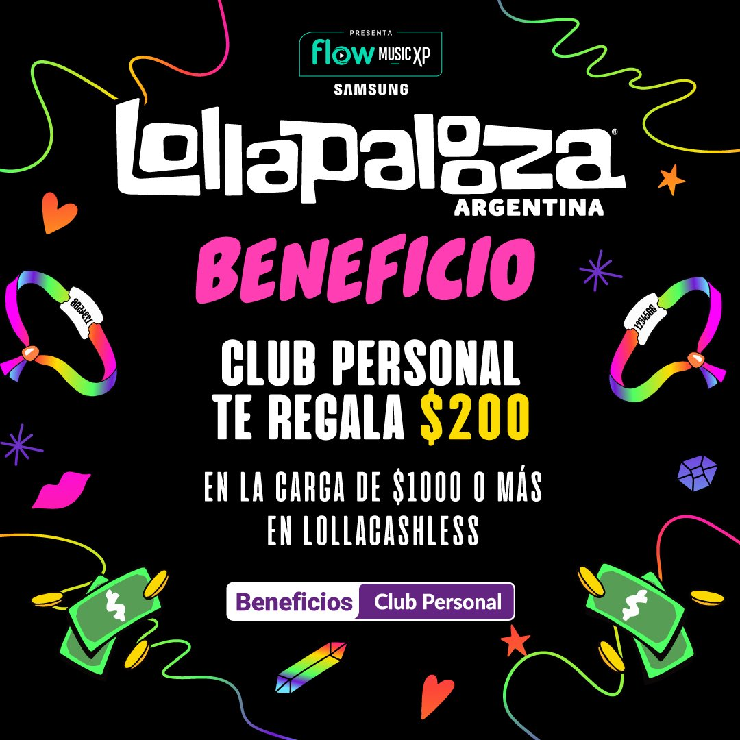 ⚡Alerta #ClubPersonal ⚡  ¡Si sos cliente vas a recibir $200 EXTRA con tu carga de $1.000 o más en tu carga de #LollaCashless! Más info en @flowmusicxp  💥Apurate, el beneficio va a estar disponible hasta agotar stock.💥  🚀 @FlowMusicXP presenta #LollaAR 💫 https://t.co/9nnJJGENJk