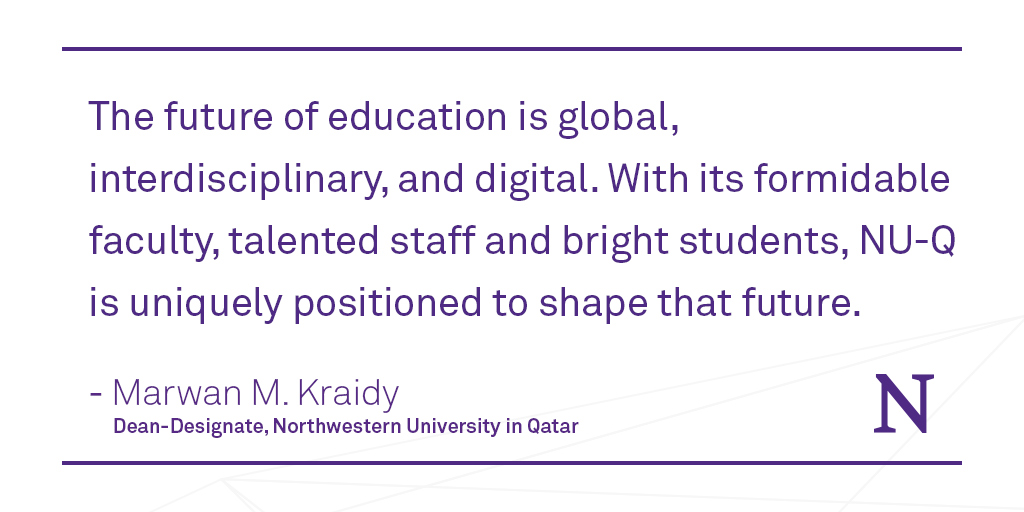 Please join us in welcoming Marwan M. Kraidy, the incoming dean of @NUQatar! spr.ly/60121YeHI