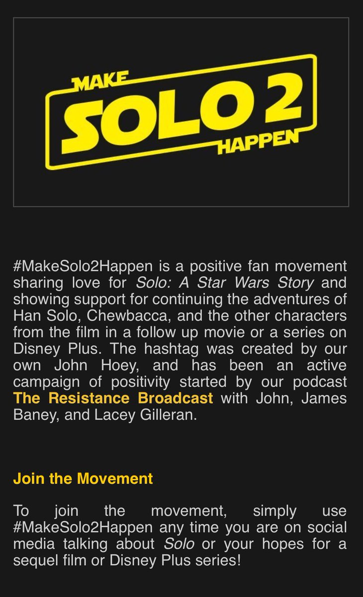 #MakeSolo2Happen  What it is, how it started, how to join in, and what it stands for. Fans brought back #TheCloneWars through love, not demands, and we're following that lead. #StarWars #Solo pic.twitter.com/cXxDrfgIaa
