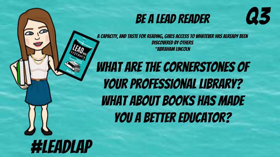Question 3 #LeadLAP #LeadLIT @dbc_inc @burgessdave @burgess_shelley @BethHouf