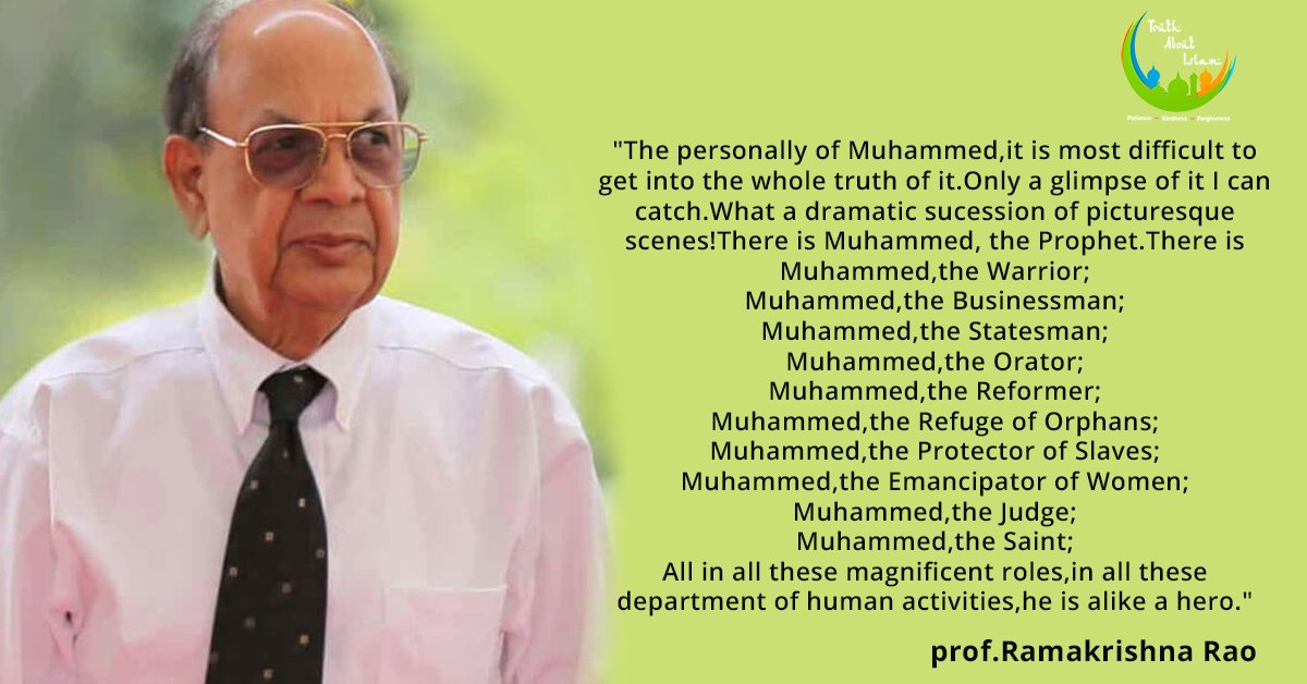 What Prof. Ramakrishna roa, says about Prophet Muhammad Sallallahu Alaihi wasallam (Peace be upon him)  To know more about Prophet Muhammad:  https:// bit.ly/37CyRtK    <br>http://pic.twitter.com/eBVEMA3QBR