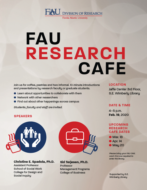 Fau College Of Med On Twitter Save The Date Fauresearch Is Hosting A Research Cafe On February 19th Faustudents Faculty And Staff Are Invited To The S E Wimberly Library For Coffee Pastries