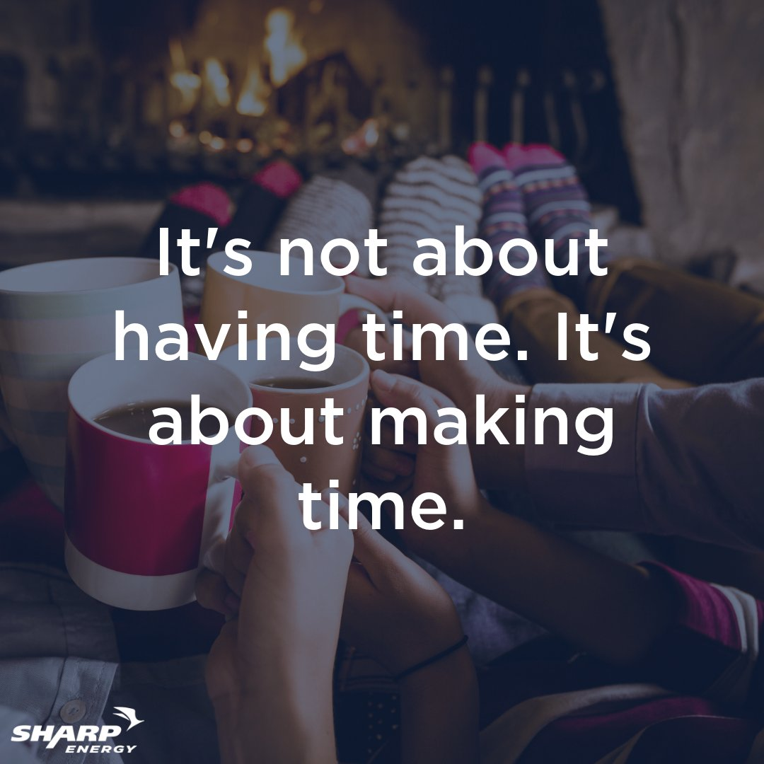 It's not about having time. It's about making time. #sharpenergycares #family