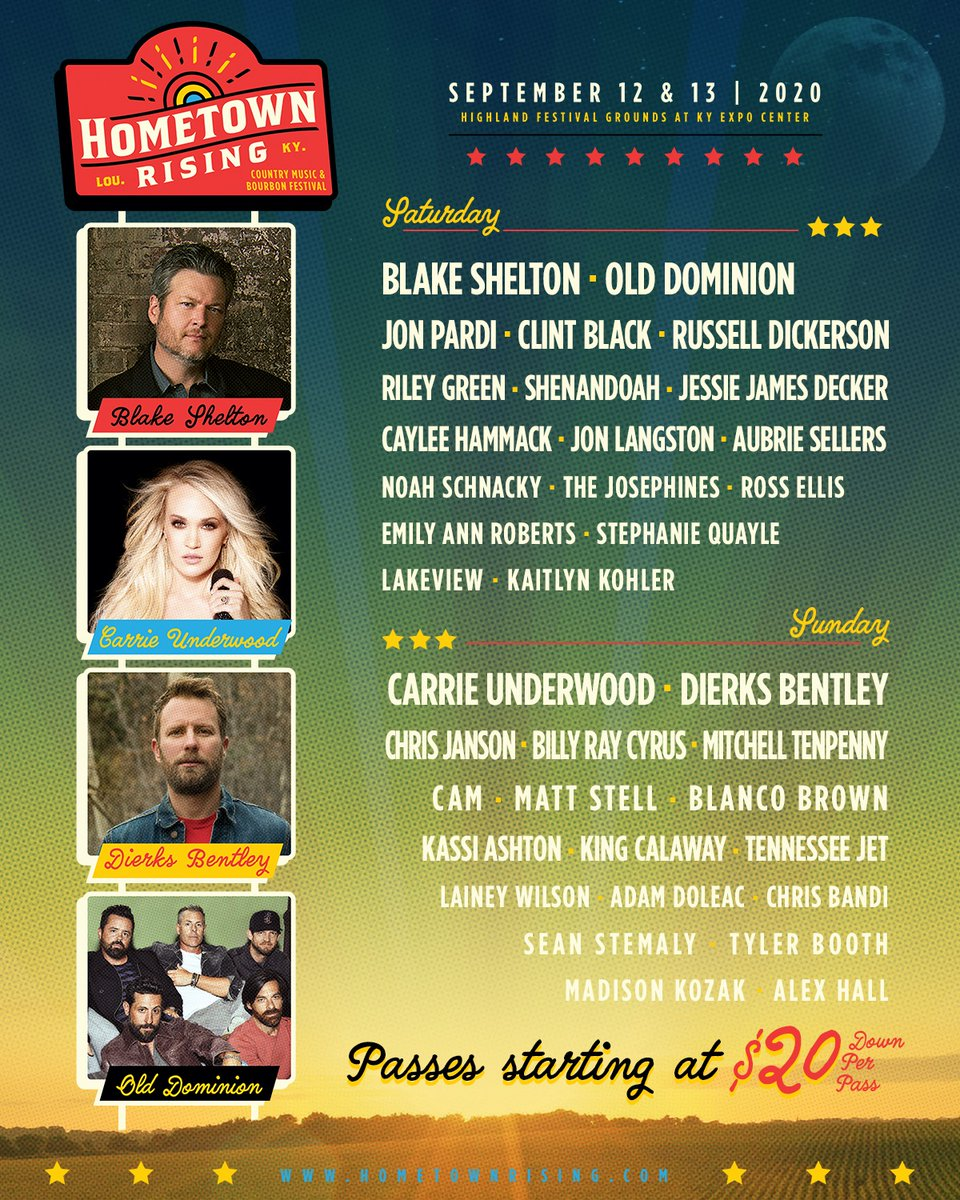 HOMETOWN RISING LINEUP ANNOUNCE: @CarrieUnderwood, @BlakeShelton, @DierksBentley and @OldDominion are headlining the country music + bourbon party of the year! 🤠🥃Louisville, KY | September 12-13, 2020Passes on sale Friday at 10AM ET: http://www.hometownrising.com