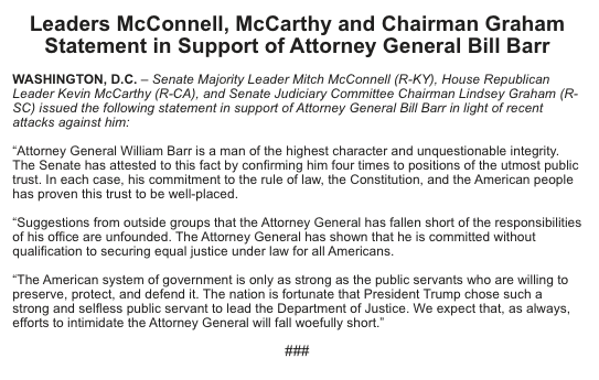 "Unusual joint statement from McConnell, McCarthy and Graham defending Barr from ""outside groups"" (i.e. the 2,000 former DOJ employees who called on him to step down):"