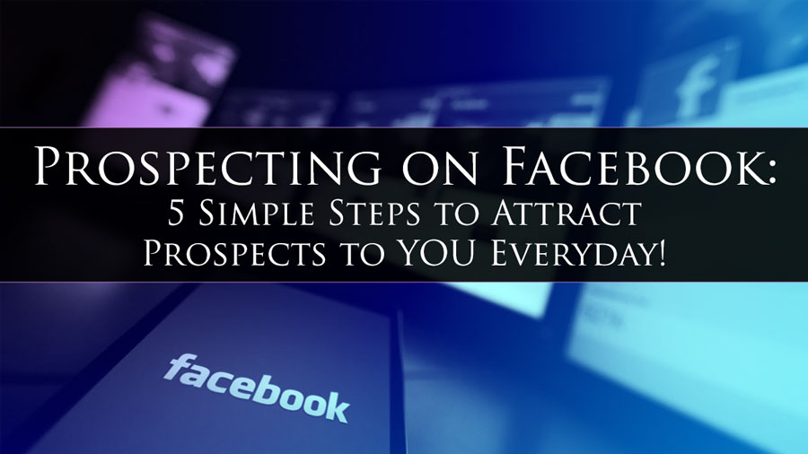 Prospecting on Facebook: 5 Simple Steps to Attract Prospects to YOU Everyday! #facebookmarketing #BTRTG  ==> http://dld.bz/gWYEv  <==pic.twitter.com/gqFUj23kfp