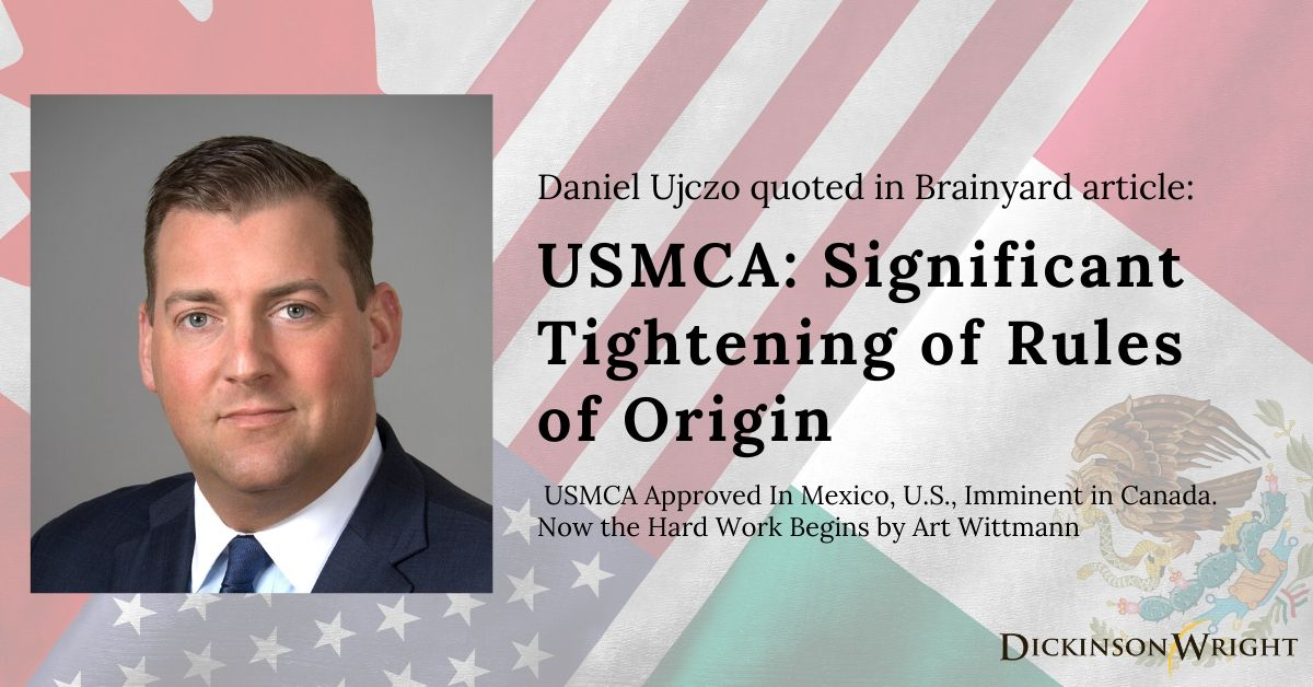 """Daniel Ujczo was recently quoted in the @Brainyard article, """"USMCA Approved In Mexico, U.S., Imminent in Canada. Now the Hard Work Begins."""" https://bit.ly/2vp90YS #tradelaw #USMCA #NAFTA #DWPLLC #DWLLP"""