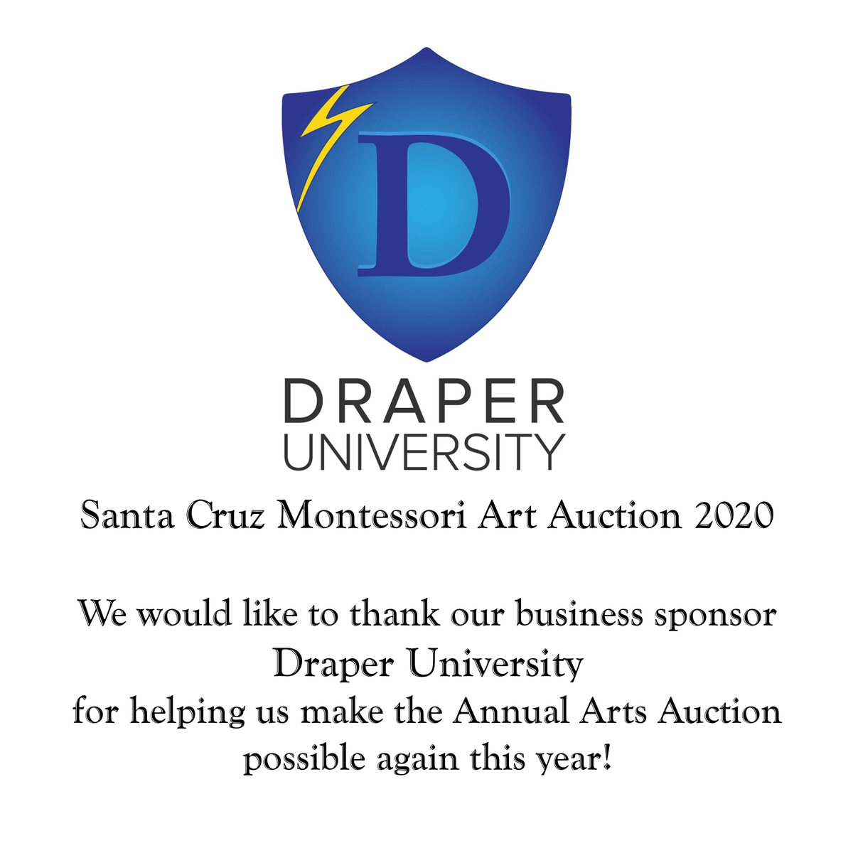 We would like to thank our business sponsor Draper University for supporting the Santa Cruz Montessori Arts Auction 2020. https://buff.ly/2xmj9Gppic.twitter.com/IDWDAJl54v