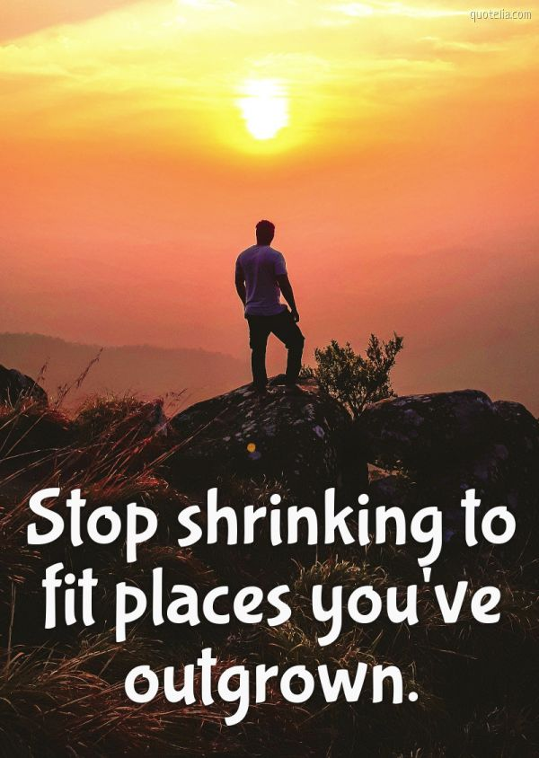 Stop shrinking to fit places you've outgrown.  #growth #place #self-development https://quotelia.com/node/375 pic.twitter.com/t8a80oynd7