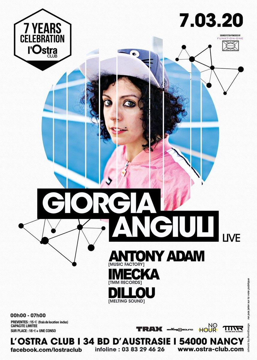 SAVE THE DATE [7-03-20] 7 YEARS OSTRA CLUB GIORGIA ANGIULI live @giorgia_angiuli 200 préventes#ostraclub  #meltingsound #giorgiaangiulilive #musicfactory #kmsrecords #imecka #antonyadam #7yearsostraclub #dillou #underground #nancyville #technoparty #technoclubpic.twitter.com/F6r7b99mpX