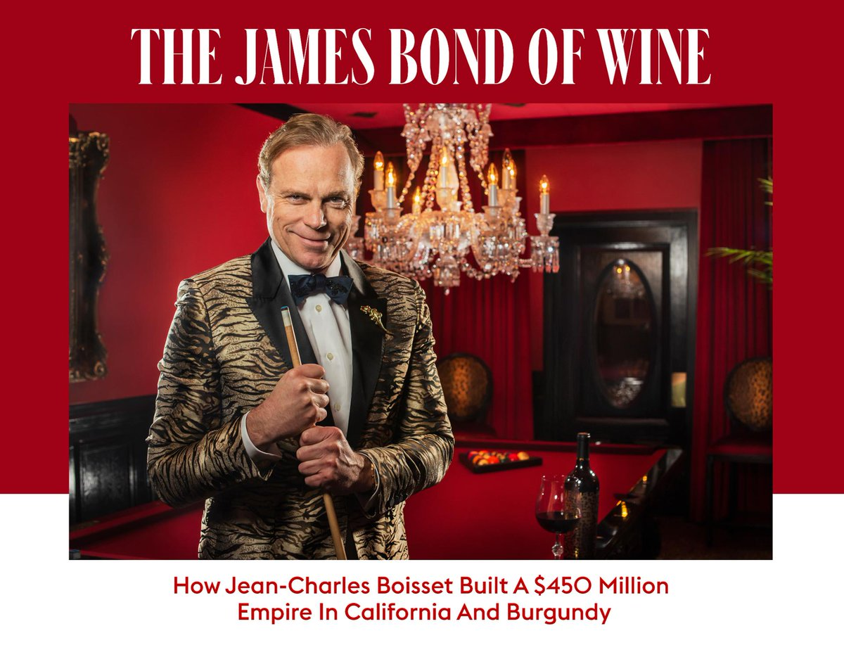The James Bond Of Wine: How Jean-Charles Boisset Built A $450 Million Empire In California And Burgundy  via @Forbes #wine #vino #winery #burgundy #napavalley