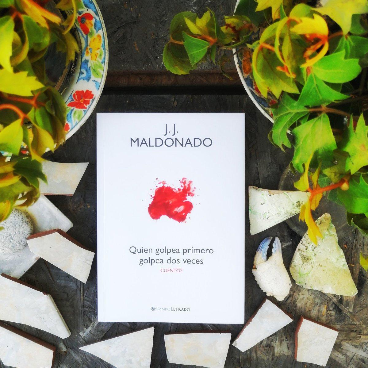 #LibrosRecomendados   J.J. Maldonado nos presenta 6 relatos en Quien golpea primero golpea dos vece, y aún no termino de decidir cuál es mi favorito.  Libro publicado por Campo Letrado Editores pic.twitter.com/FzBLzoHqWP