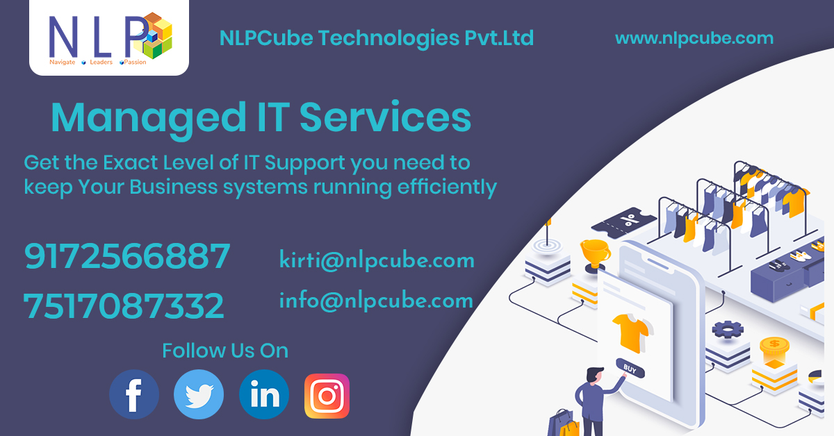 #NLPCube Technologies #Services Provides Managed All IT Services.Get the Exact level of IT Support you need to keep Your Business systems running efficiently. #Contact On:9172566887, 7517087332.pic.twitter.com/BfAHJ5ibBG