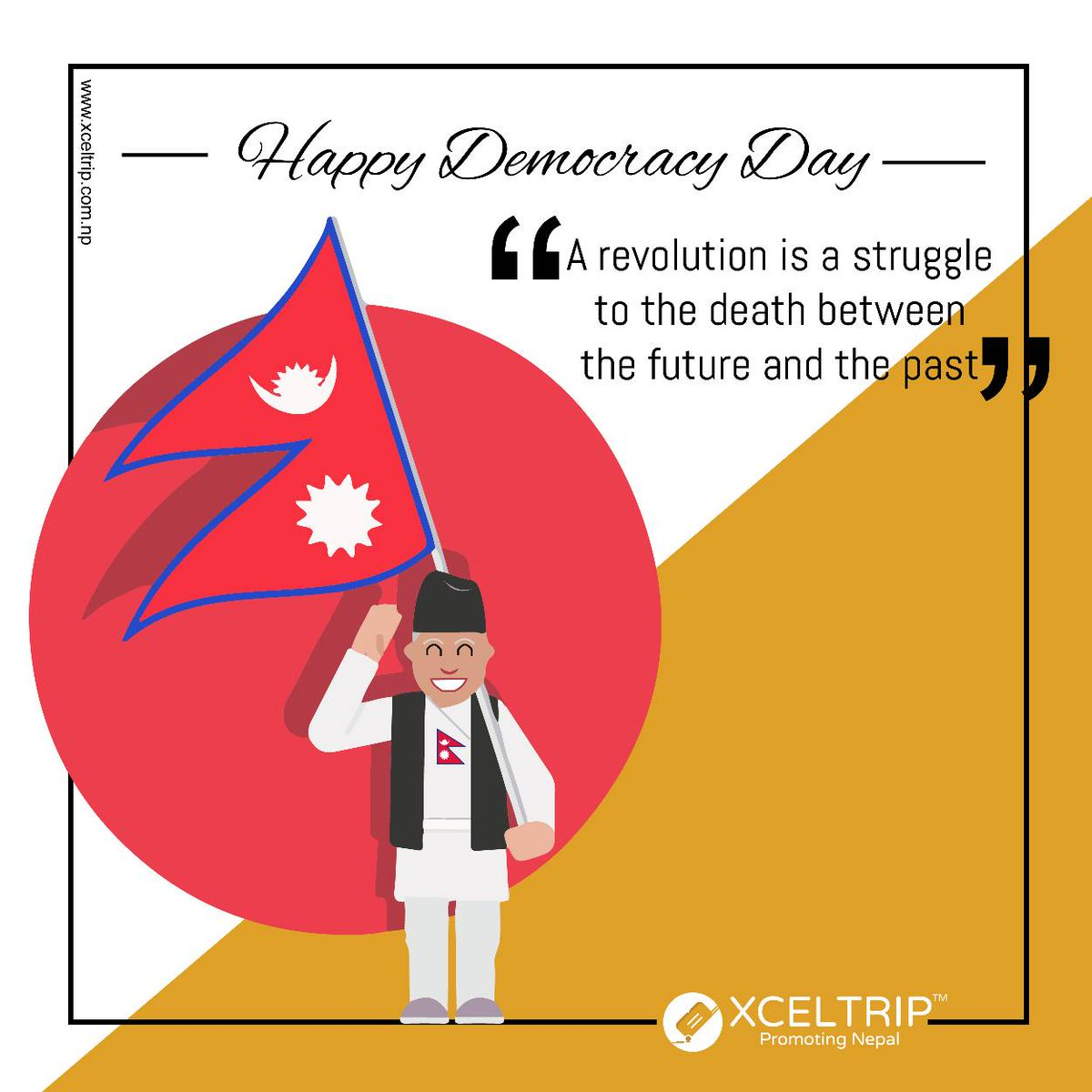 It is for the Change and Change is inevitable.  Happy Democracy Day!!!!  #democracyday #xceltrip #xceltripnepal<br>http://pic.twitter.com/xPD6OhEfJx