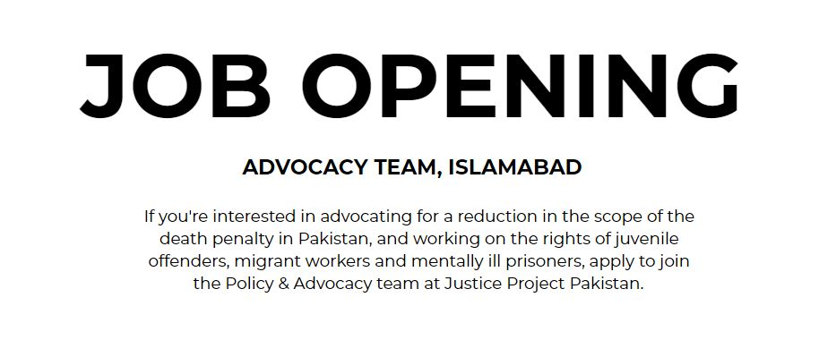JOB OPENING: To join the Policy & Advocacy team (Islamabad) at Justice Project Pakistan, email your CV and 1 page cover letter to noorzadeh.raja@jpp.org.pk @NoorzadehRaja.   Minimum qualification: an undergraduate degree in Law, IR, Political Science, or any related discipline. pic.twitter.com/bLSVYeNZcZ