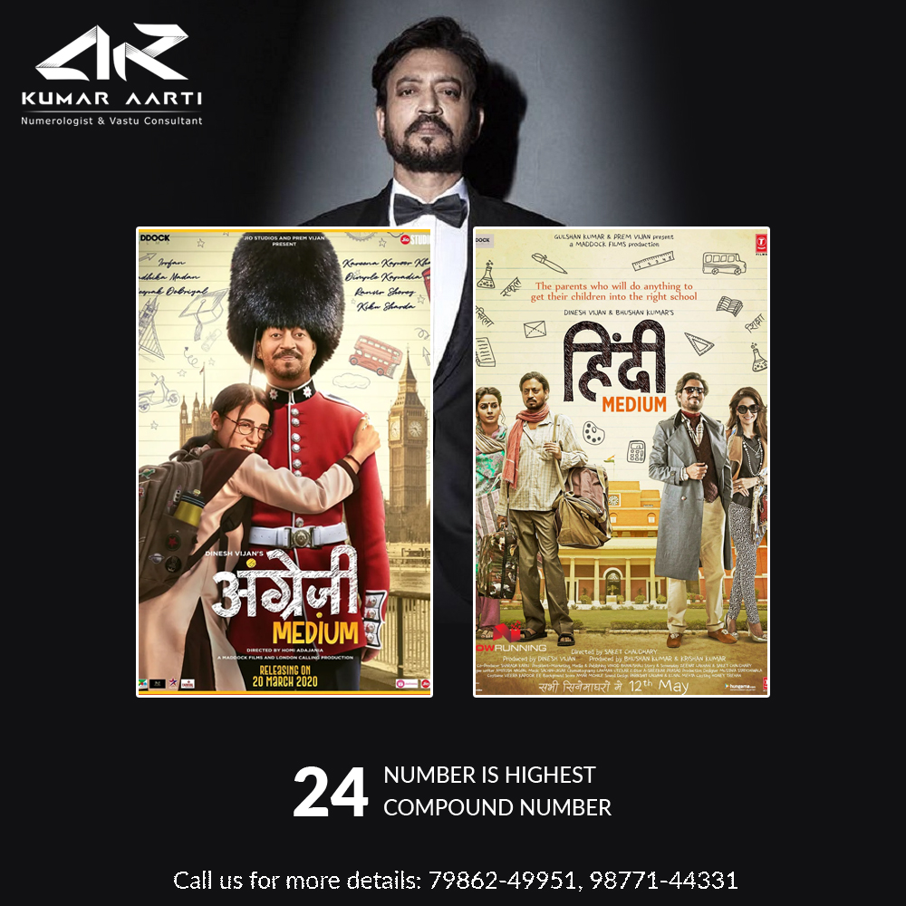The movie #Hindimedium was superhit in box office because its numerology number is 24, and upcoming movie #AngrejiMedium numerology number is also 24, and according to numerology 24 number is highest compound number Though the movie will get success in boxoffice. #irfankhanpic.twitter.com/iMnoYsDkwu