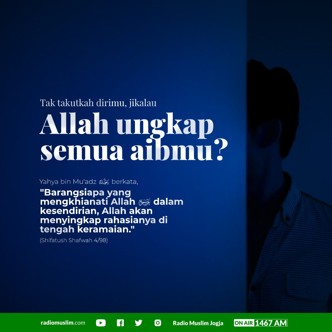 #poster #dakwah #muslim #radiomuslim #radiomuslimjogja #muslimah #islam #kajian #sunnah #akidah #tauhid #kajianislam #inspirasi #nasihat #quote #quoteislami #posterdakwah #desain #design #manhaj #salaf #hijrah #beraniberhijrah #ilmu #amal #quoteislampic.twitter.com/seQD24rkMk