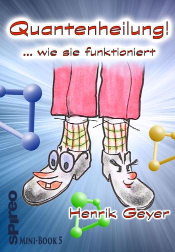 Quantenheilung - wie sie funktioniert, Eine spirituell-humorvolle Bildgeschichte in Versen http://amzn.to/2ghsRffpic.twitter.com/SidXqXk8jQ