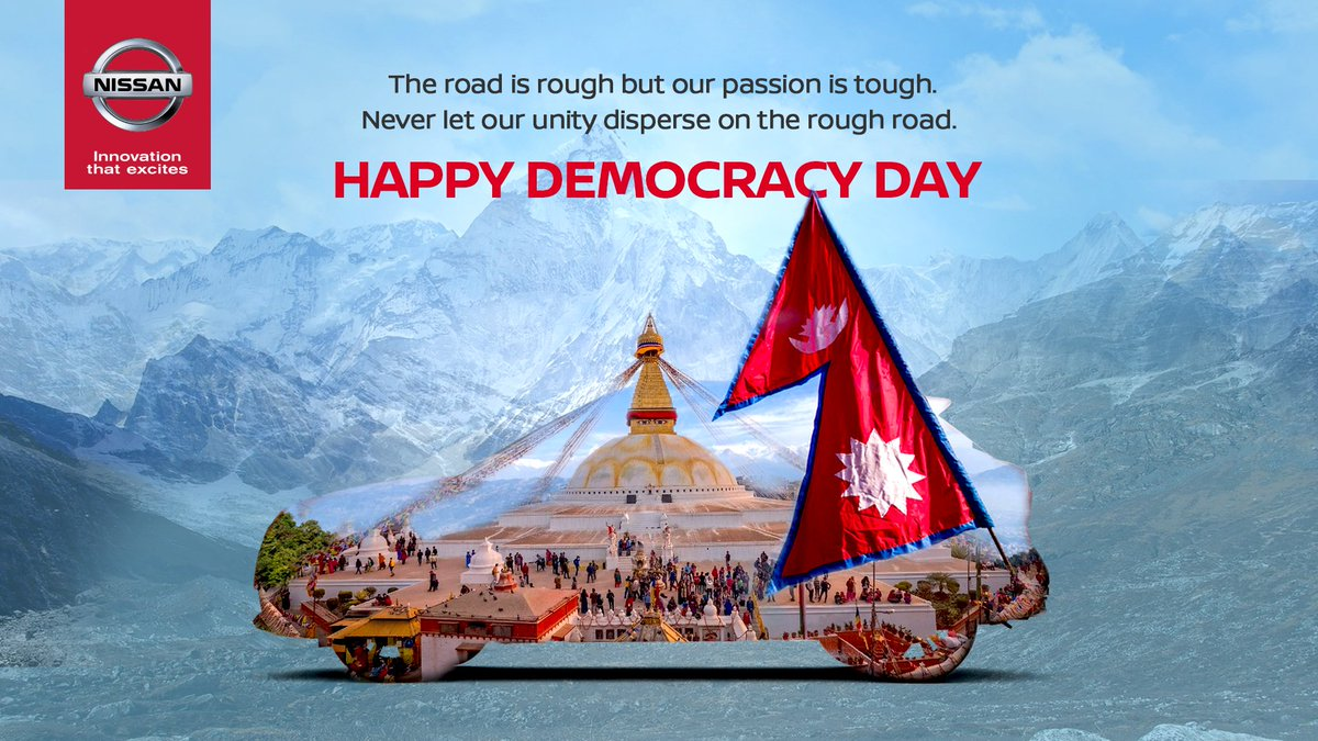 The road is rough but our passion is tough. Never let our unity disperse on the rough road. Happy Democracy Day.  #DemocracyDay #NissanNepal<br>http://pic.twitter.com/jGlykwJi3e