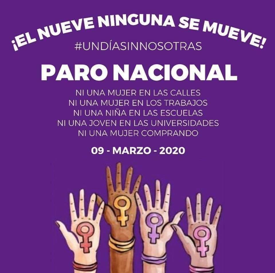 🚨 #UnDíaSinMujeres 🚨  Este 9 de marzo, se organiza un #ParoNacional en México después de la marcha que se llevará a cabo el #8M. 🇲🇽  Ni una mujer en las calles. Ni una mujer en los trabajos. Ni una niña en la escuela. Ni una joven en la universidad. Ni una mujer comprando.
