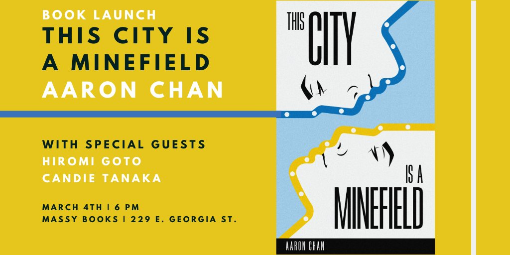 Come out on March 4th to celebrate the launch of Aaron Chan's memoir This City Is a Minefield! With special guests Hiromi Goto & Candie Tanaka.https://www.facebook.com/events/606270313440135…@theaaronchan @hinganai @candietanaka #YVREvents #BookLaunch #ThisCityIsAMinefield